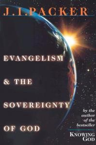 Evangelism and the Sovereignty of God Cover