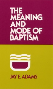 Meaning and Mode of Baptism Cover