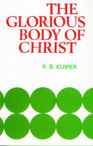 Glorious Body of Christ Kuiper Cover