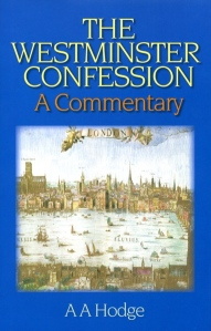 The Westminster Confession A Commentary Cover