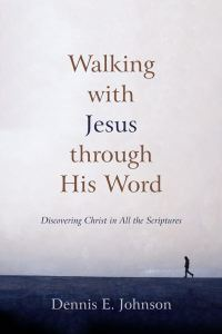 Walking With Jesus Through His Word Cover