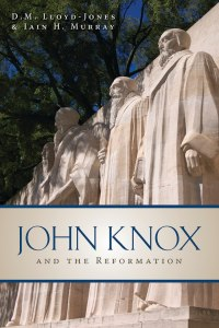 John Knox and the Reformation Cover