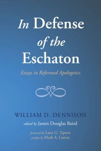 In Defense of the Eschaton Cover