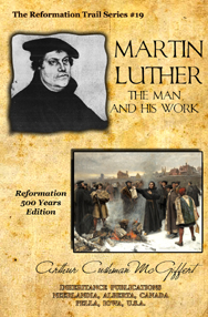 Martin Luther Man And His Work Cover