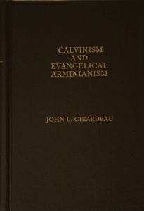 Cover Calvinism and Evangelical Arminianism